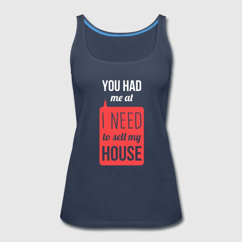 i need to sell my house real estate t shirt tank top
