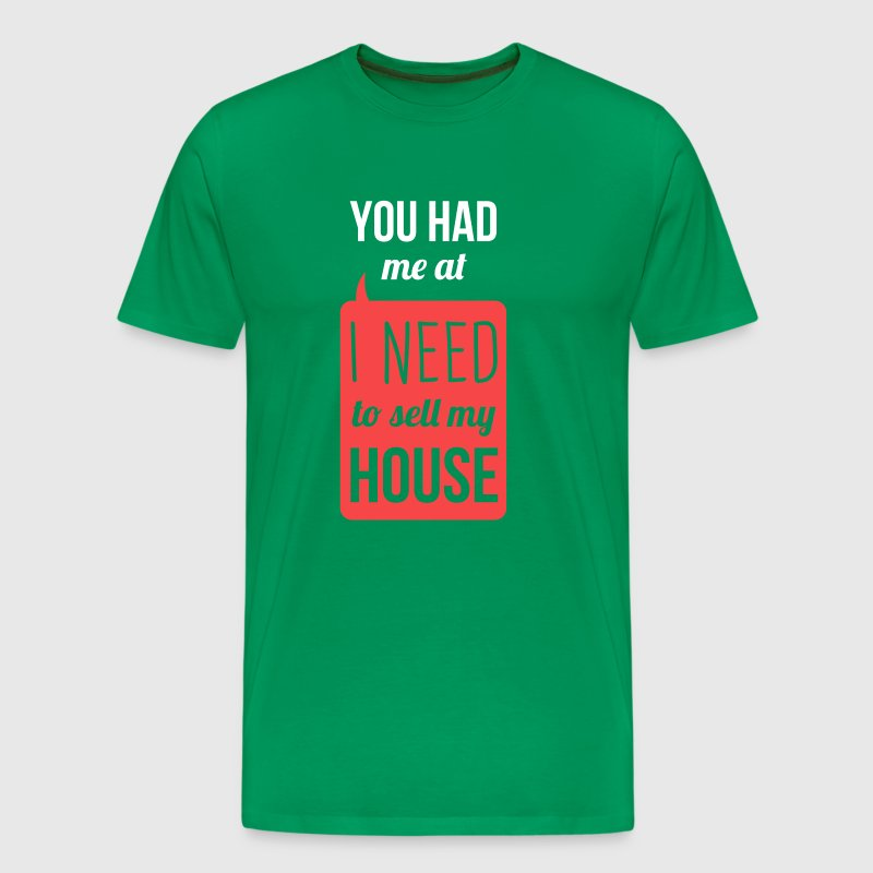 I need to sell my house real estate t shirt t shirt for How to sell t shirts