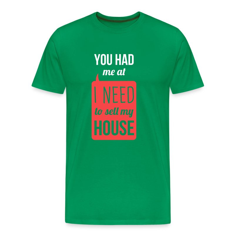 i need to sell my house real estate t shirt t shirt