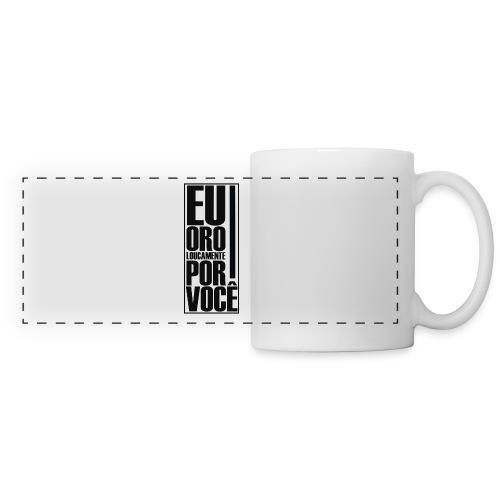 Caneca personalizada EU ORO LOUCAMENTE POR VOCÊ - Panoramic Mug