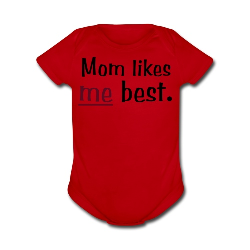 Mom Like me Best - Organic Short Sleeve Baby Bodysuit