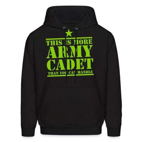 This Is More Army Cadet Than You Can Handle Hoodie - Men's Hoodie
