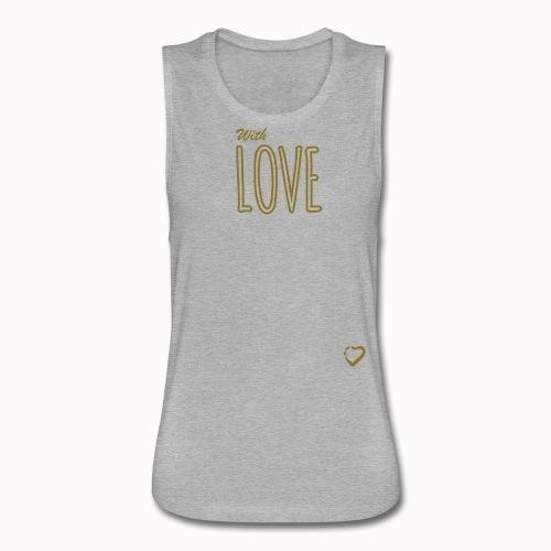 Camiseta sin mangas With Love - Women's Flowy Muscle Tank by Bella