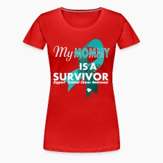my mommy is a survivor cervical cancer Women's T-Shirts