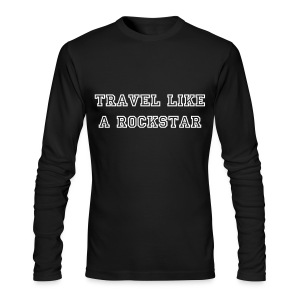 Travel Like A Rockstar - Men's Long Sleeve T-Shirt by Next Level