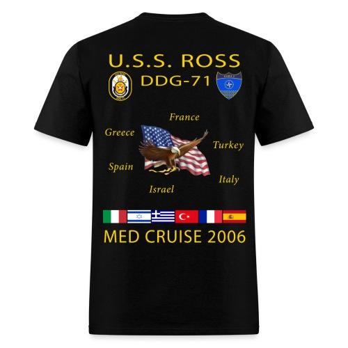 USS ROSS DDG-71 2006 CRUISE SHIRT - Men's T-Shirt