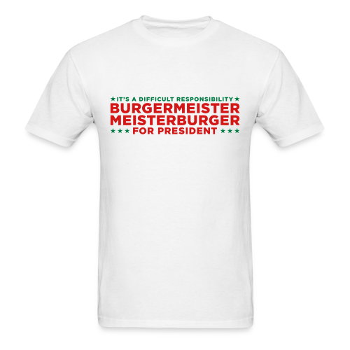 Vote for Burgermeister - Men's T-Shirt
