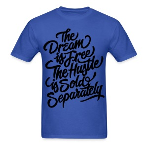 The Dream is free  - Men's T-Shirt