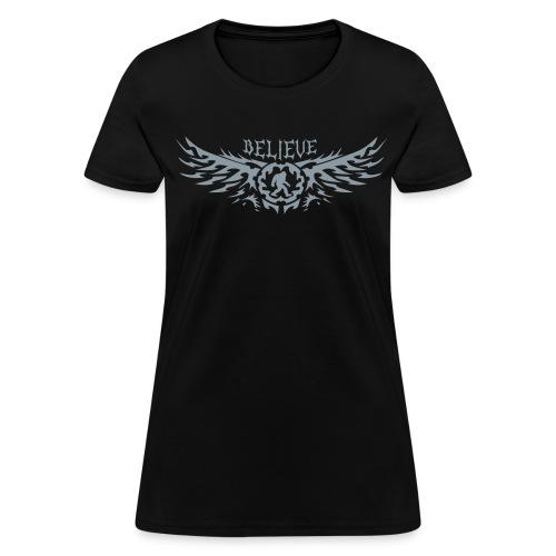 I Believe - Women's T-Shirt