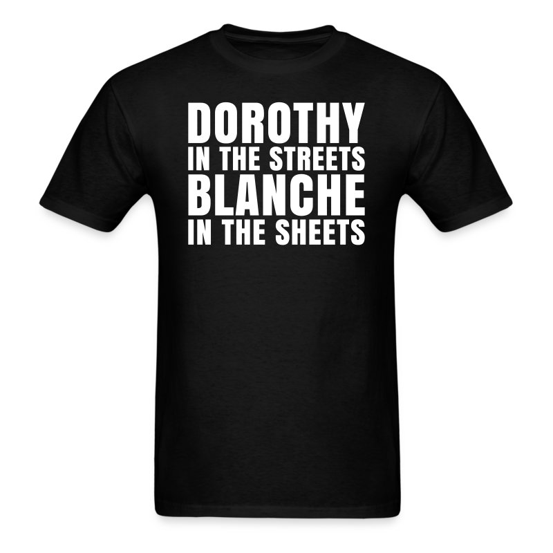 dorothy men High quality dorothy inspired t-shirts, posters, mugs and more by independent artists and designers from around the world all orders are custom made and most ship.