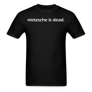 nietzsche is dead - Men's T-Shirt