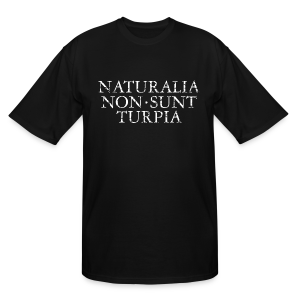 Naturalia Non Sunt Turpia (Vintage White) Tall T-Shirt - Men's Tall T-Shirt