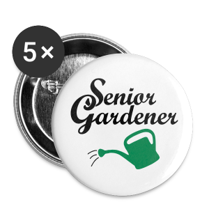 Senior Gardener Buttons - Large Buttons