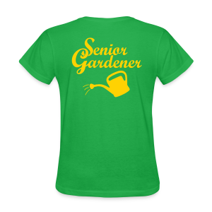 Senior Gardener T-Shirt (Back) - Women's T-Shirt