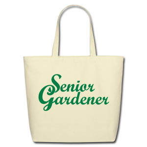 Senior Gardener Eco Friendly Bag - Eco-Friendly Cotton Tote