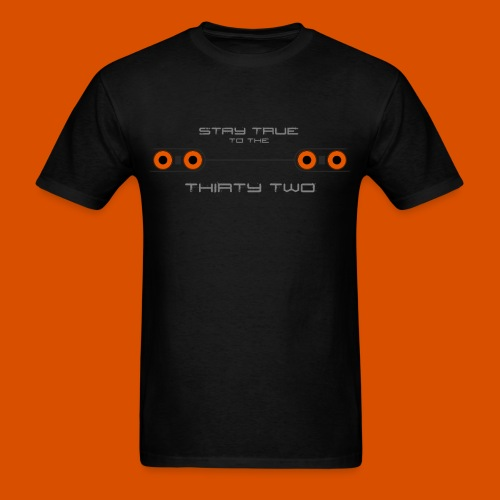 True to the 32 - Men's T-Shirt