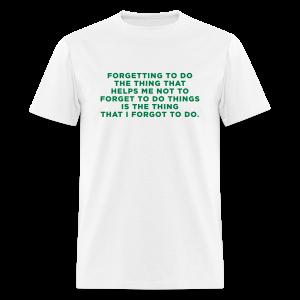 Funny ADHD Quote - Men's T-Shirt