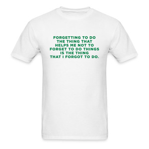 Funny ADHD Quote - Men's T-Shirt