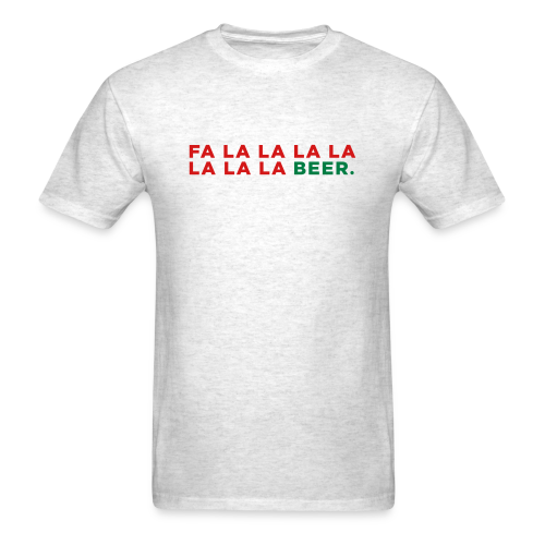 Fa La La La La Beer - Men's T-Shirt