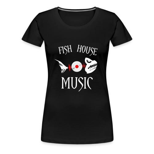 Womens Premium Fish House Music Shirt - Women's Premium T-Shirt