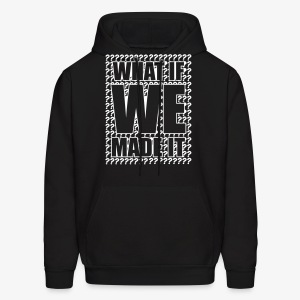 What If We Made It Question Mark Hoodie - Men's Hoodie