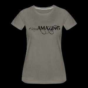 Amazing tee - Women's Premium T-Shirt