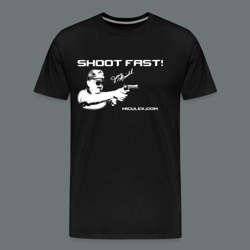 Shoot Fast! Jerry Miculek signature T-Shirt - Men's Premium T-Shirt