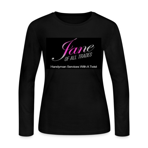 Jane of All Trades Ladies Longsleeve T-shirt with front and back logo with sleeve lettering - Women's Long Sleeve Jersey T-Shirt