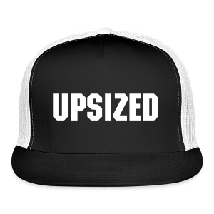 UPSIZED - Trucker Cap