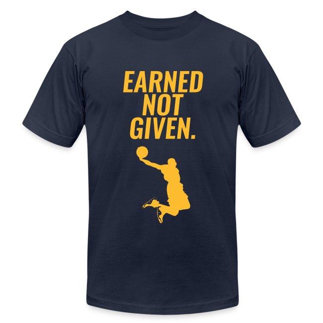 get cheap af05d 36d4f Earned Not Given - Lebron James   Men's Jersey T-Shirt