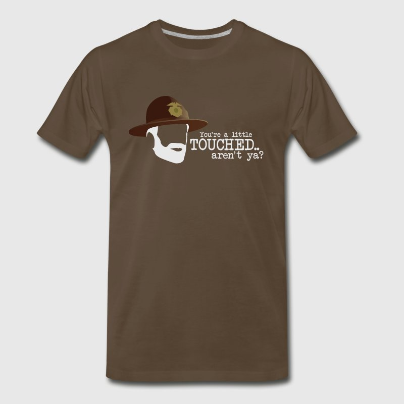 You're a little touched, aren't ya? (FARGO) - Men's Premium T-Shirt