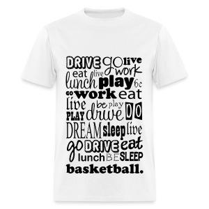 Basketball Life - Men's T-Shirt