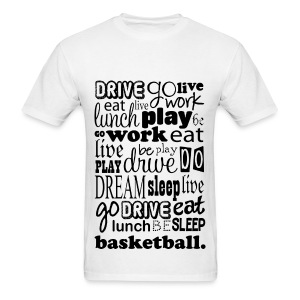 Basketball Life - Men's T-Shirt