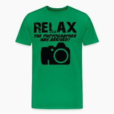 Relax The Photographer Has Arrived T-Shirts
