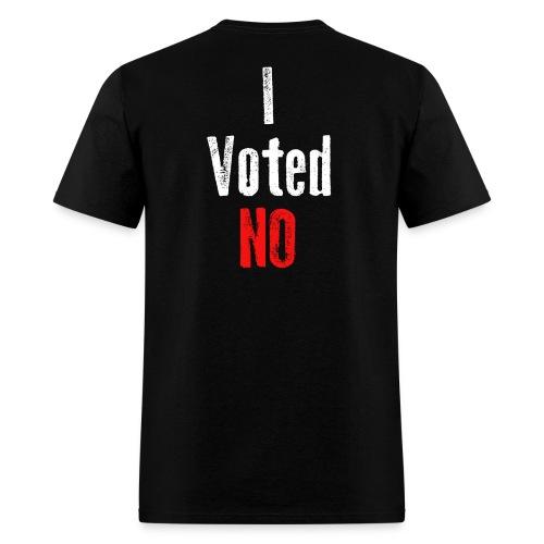 I Voted NO - Men's T-Shirt