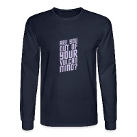 Are You Out Of Your Vulcan Mind (ID 1009331818) - Men's Long Sleeve T-Shirt by Hanes - Men's Long Sleeve T-Shirt
