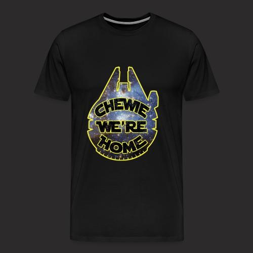 Chewie, we're home-mfalcon - Men's Premium T-Shirt