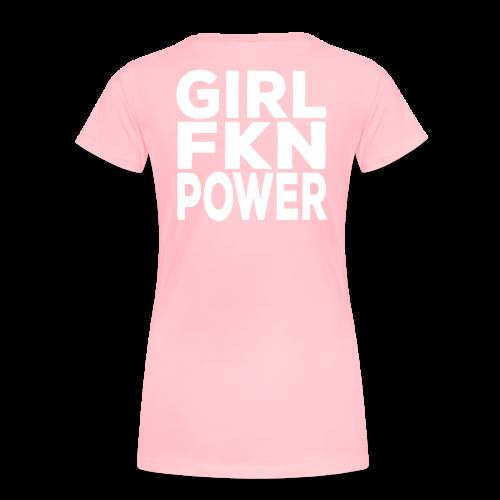 Girl FKN Power - Women - Women's Premium T-Shirt