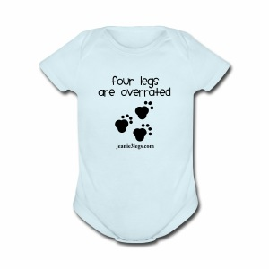 Baby Four Legs Are Overrated Jeanie Paw Prints - Short Sleeve Baby Bodysuit