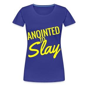 Anointed to Slay Plus - Women's Premium T-Shirt