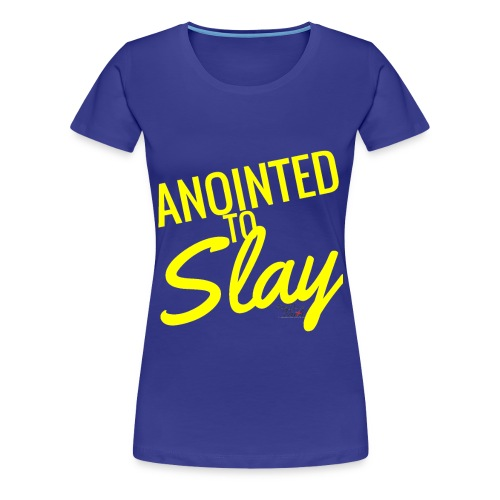 Anointed to Slay Plus - Women's Premium T-Shirt