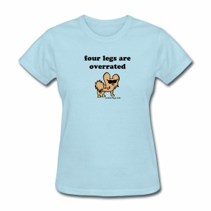 Women's Jeanie Four Legs Are Overrated (brown graphic) - Women's T-Shirt