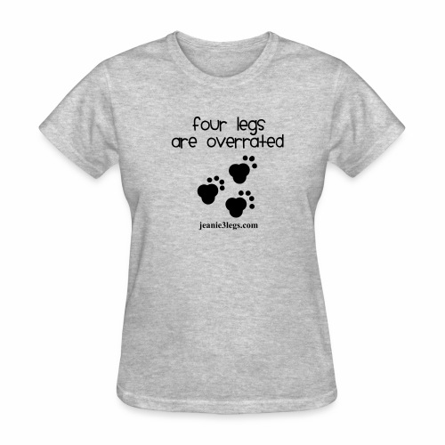 Women's Four Legs Are Overrated Jeanie Paw Prints (black graphic) - Women's T-Shirt