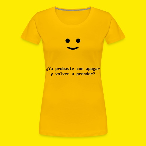 ¿Ya probaste con...? - Women's Premium T-Shirt