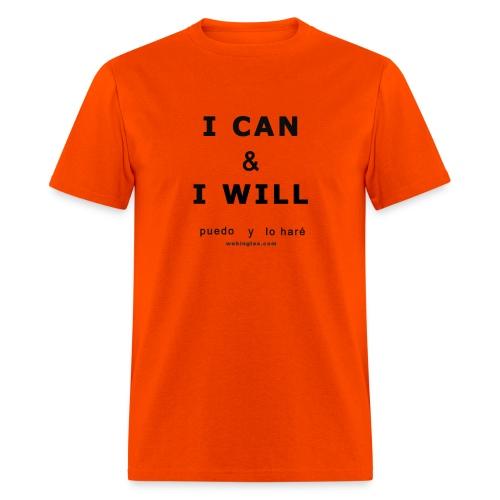 I CAN & I WILL Puedo y Lo Haré,( letra negra) - Men's T-Shirt