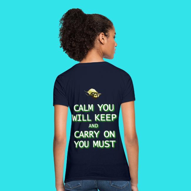 e84a17396f Women's T-Shirt. (907). Star Wars - Jedi White Logo / Yoda - Calm You Will  Keep.