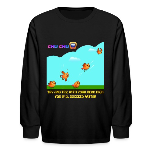 Motivational Quotes 10 - Kids' Long Sleeve T-Shirt