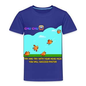 Motivational Quotes 10 - Toddler Premium T-Shirt