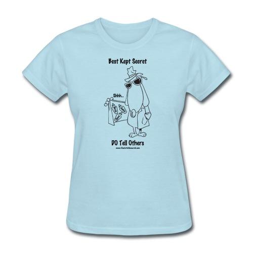 """Ladies Relaxed Fit Std T-Shirt - 13 COLORS - """"Secret - Women's T-Shirt"""