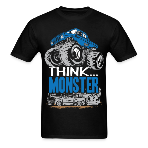 Think Monster Truck - Men's T-Shirt
